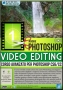 GDF Photoshop N.88 - Video Editing in Photoshop